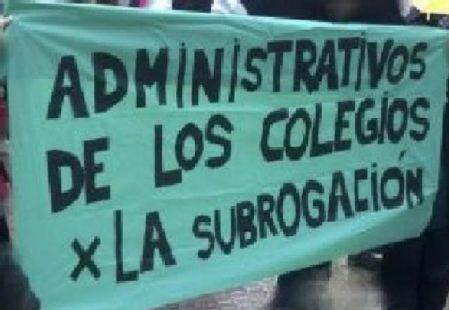 ADMINISTRATIVOS DE LOS COLEGIOS POR LA SUBROGACIÓN
